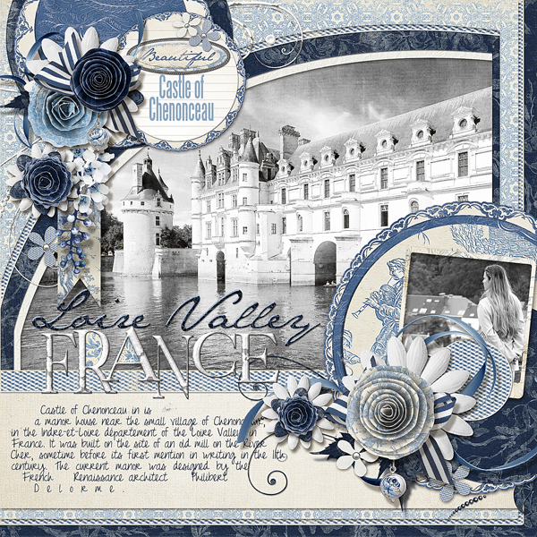 �Castle of Chenonceau� by Brandy Murry. See below for links to all products used in this digital scrapbooking layout.