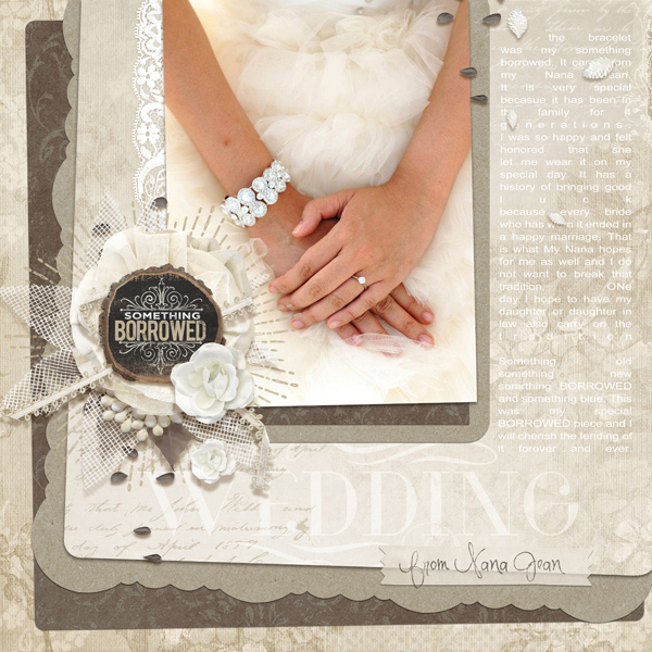 """Something Borrowed"" digital scrapbooking wedding layout by Brandy Murry"