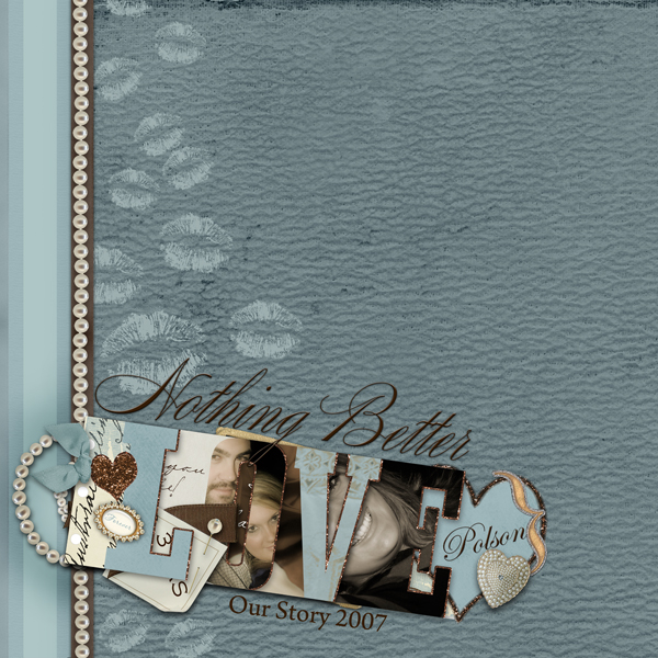ScrapSimple Craft Templates: Word Albums I can also be used as a SS Embellishment Template for your Layouts.Layout by Brandy Murry using: ScrapSimple Craft Template: Word Album I, Nuptials Collection, Chronicles Paper & Brush Set: Love