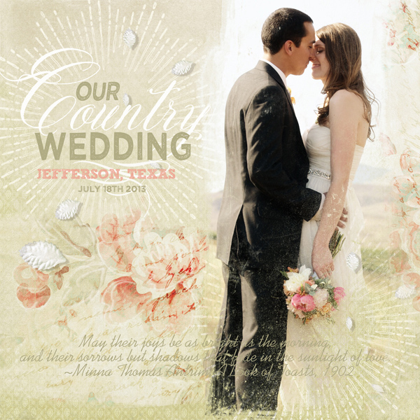 """Our Country Wedding"" digital scrapbooking layout by Brandy Murry"