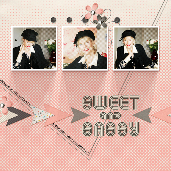 """""""Sweet & Sassy"""" layout by Joyce Schardt,  see below for products used in this layout."""