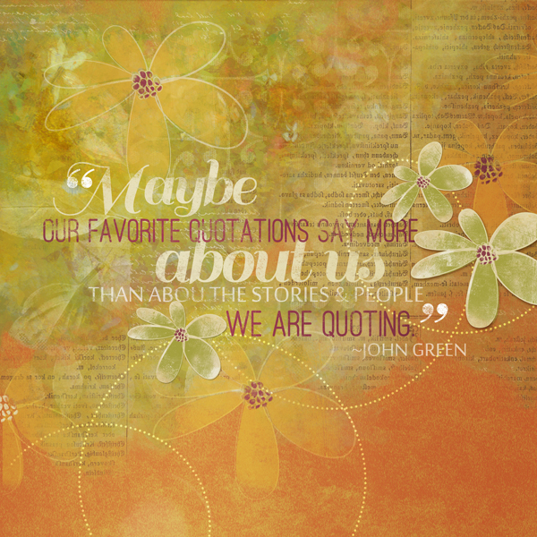 """Quotes"" digital scrapbooking layout by Brandy Murry."