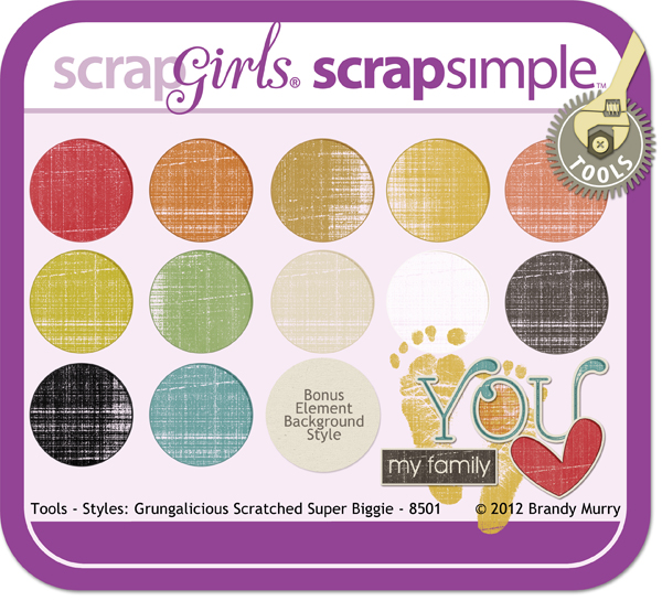 Also Available: ScrapSimple Tools - Styles: Grungalicious Scratched 8501 Super Biggie (Sold Separately)