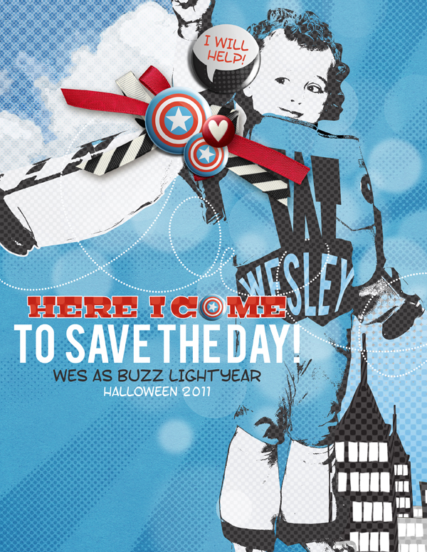 """""""Here I Come to Save the Day"""" digital scrapbooking layout by Brandy Murry."""