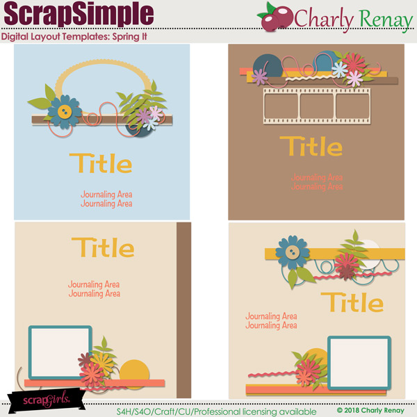 Scrapsimple Digital Layout Templates: Spring it 1 Templates By Charly Renay