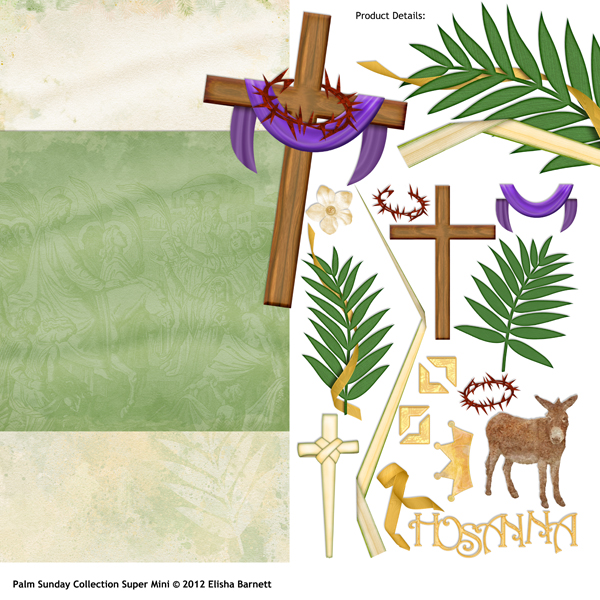 "You may also like: <a href=""http://store.scrapgirls.com/product/25562/"">Palm Sunday Collection Super Mini</a> (sold separately)"