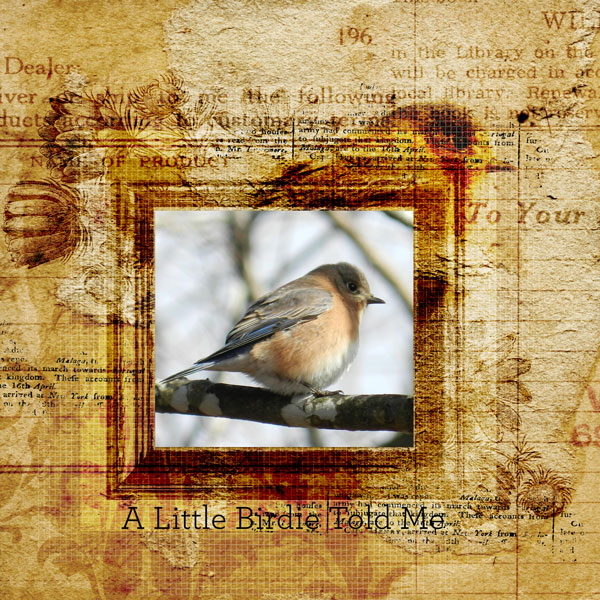 """""""A Little Birdie"""" layout created using the Grungy Flourishes Paper Mini"""