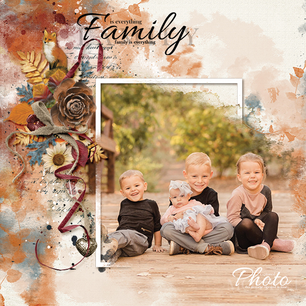Family Is Everything digital scrapbooking layout using Autumn Blessings Collections