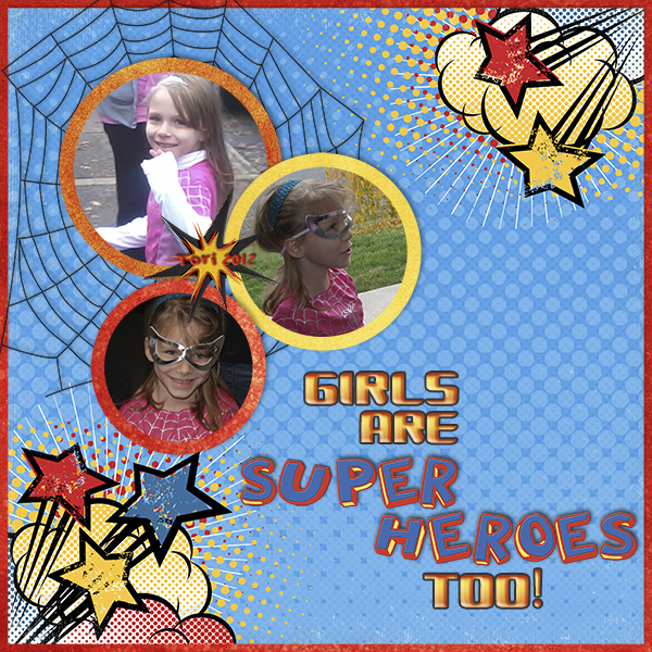 """Girls Are Super Heroes Too!"" digital scrapbooking layout by Ginny Whitcomb (see supply list below)"