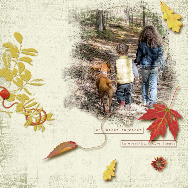 """We Gather Together"" digital scrapbooking layout using Scrap Simple:  Grunge Effect"