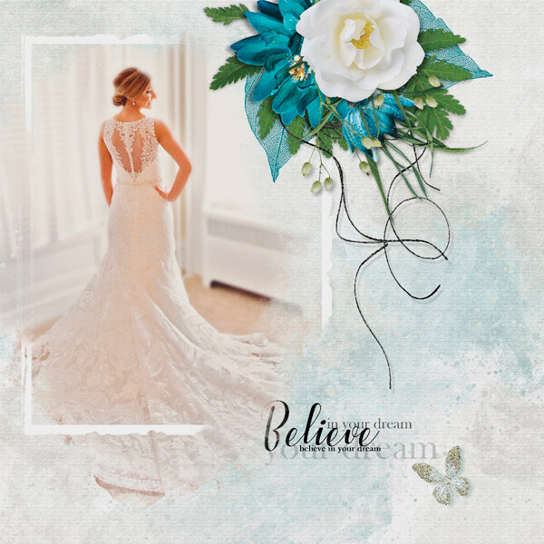 """""""Believe"""" digital scrapbooking layout using Summer Reverie Collections"""
