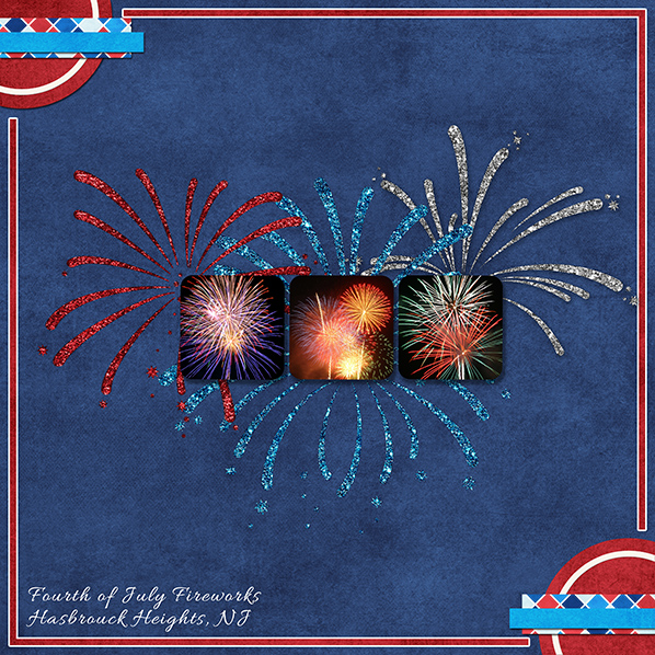 """4th of July Fireworks"" Digital Scrapbook Layout by Laura Louie"