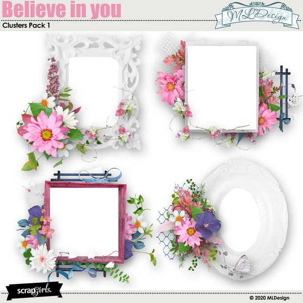 Believe in you Clusters Frames