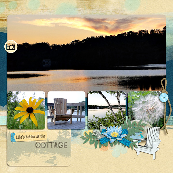 """""""Life�s Better"""" digital scrapbook layout features Value Pack: Cottage Reflections (see supply list below)"""