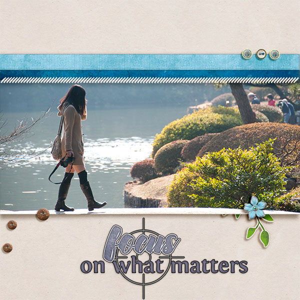 """""""Focus on What Matters"""" digital scrapbook layout features ScrapSimple Embellishment Templates: Basically Neutral Buttons"""