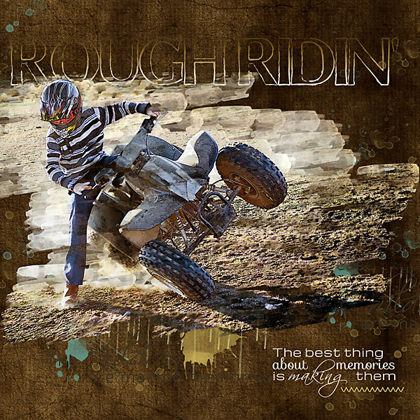 """Rough Ridin"" layout features Slightly Shabby Word Art (see supply list below)"