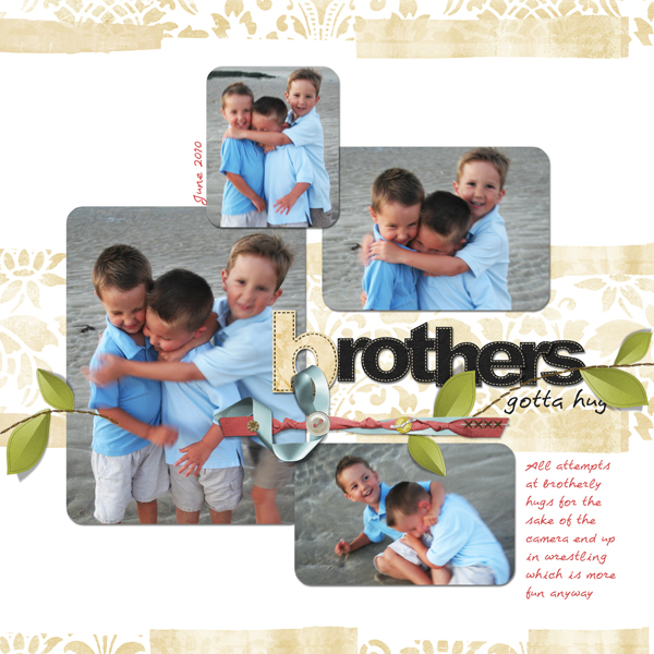 Brothers Gotta Hug layout by Melissa Renfro (Ingredients listed below)