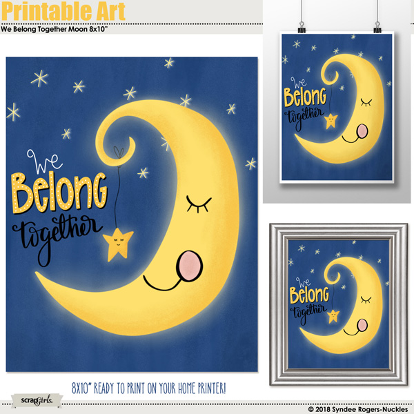 We Belong Together Moon Printable Art
