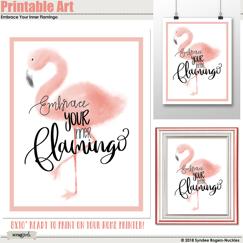 Embrace Your Inner Flamingo Printable Art
