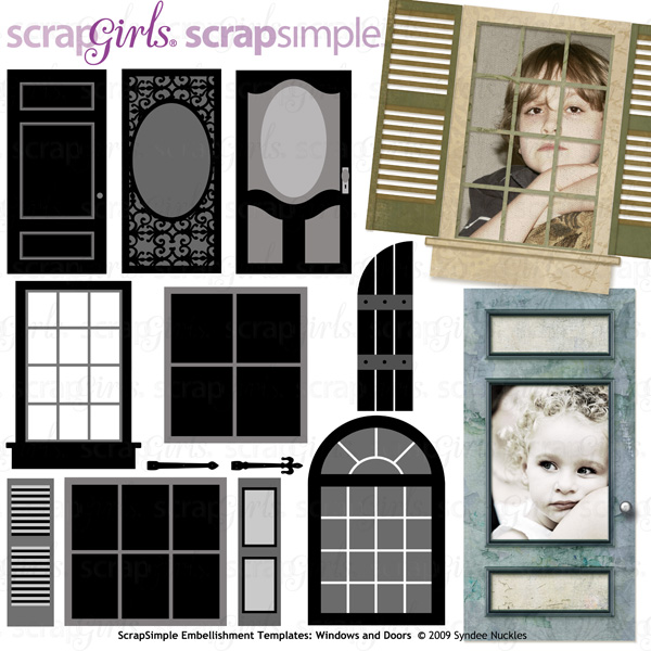 Also available: ScrapSimple Embellishment Templates: Windows and Doors