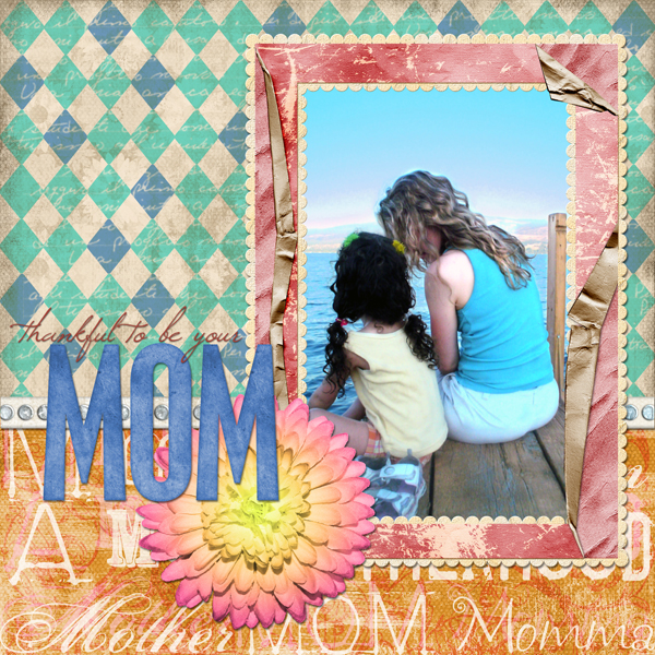 Layout by Laurel Lakey uses ScrapSimple Paper Templates: Mother, A Blooming Fancy Collection, Eternal Spring Collection