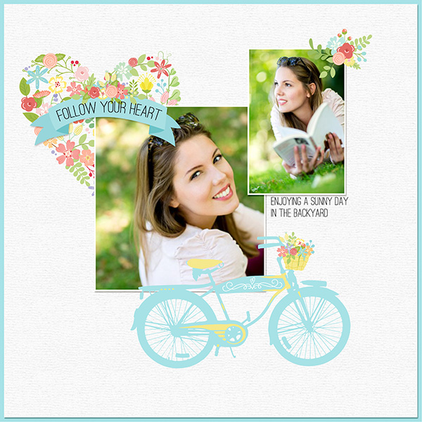 """Follow Your Heart"" layout features Wildflowers digital embellishments"