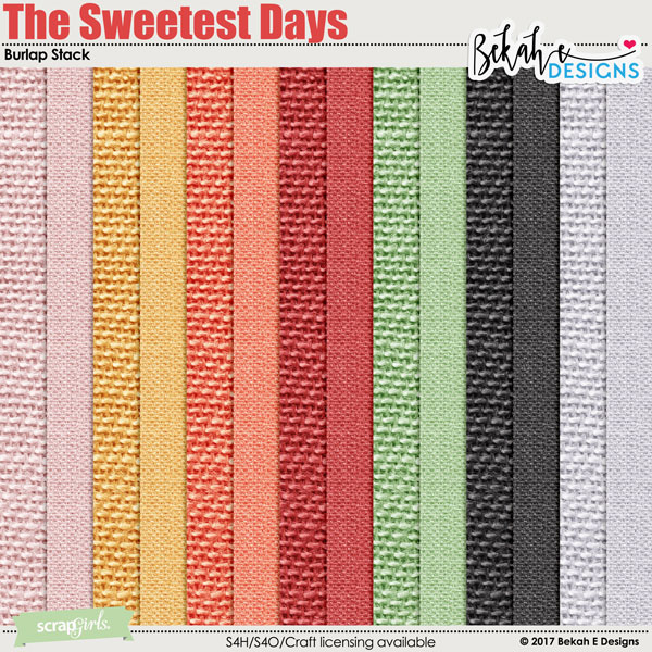 The Sweetest Days - Burlap Stack