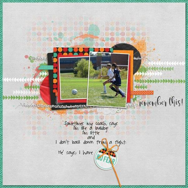 Layout by Penny using No Fear