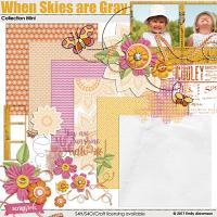 When Skies Are Gray Collection Mini