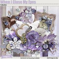 When I Close My Eyes Collection