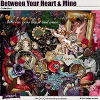 Between Your Heart and Mine Collection