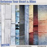 Between Your Heart and Mine Wood Grain Papers