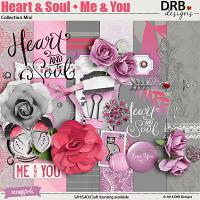 Heart & Soul • Me & You Collection Mini