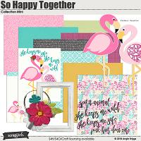 So Happy Together Collection Mini